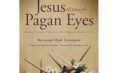 Jesus Through Pagan Eyes by Mark Townsend