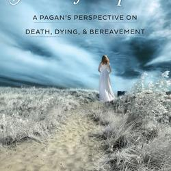 The Journey into Spirit: A Pagan's Perspective on Death, Dying and Bereavement by Kristoffer Hughes