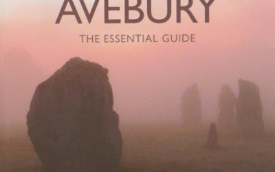 Exploring Avebury ~ The Essential Guide